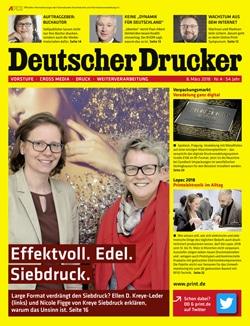 """Deutscher Drucker 4/2018 dreht sich unter anderem um die verschiedensten Möglichkeiten der Druckveredelung. Weitere Themen sind der Aus- und Weiterbildungsgipfel, gedruckte Elektronik im Alltag sowie der Trend """"Selfpublishing""""."""