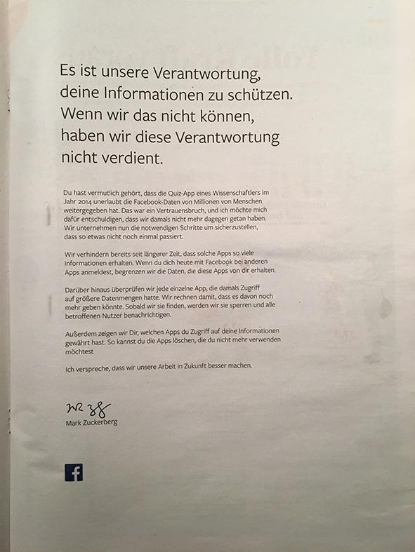 Facebook-Chef Mark Zuckerberg hat eine große Entschuldigungs-Kampagne gestartet – mit ganzseitigen Anzeigen in großen deutschen Tageszeitungen, wie dem Handelsblatt, der Süddeutschen Zeitung und der Frankfurter Allgemeinen Zeitung.