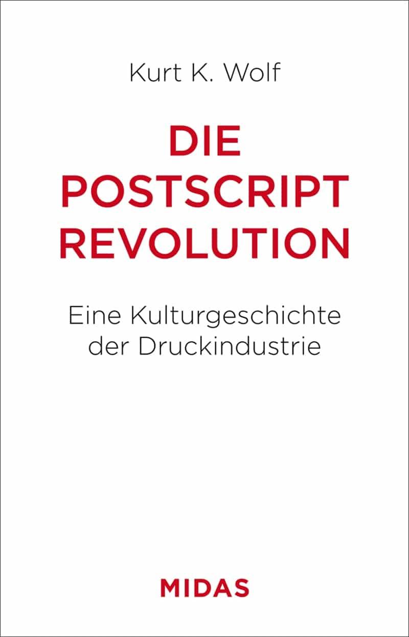 Produkt: Die Postscript-Revolution: Eine Kulturgeschichte der Druckindustrie