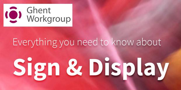 Ghent Workgroup veröffentlicht neue Spezifikation für Sign & Display Großformatdruck Large Format Printing Digitaldruck Inkjetdruck Inkjet
